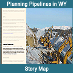 Story Map - Planning Pipelines in Wyoming